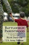 Battlefield Parenthood: A Tactical Parenting Manual for Military Veterans - Work Book